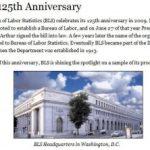 Bureau of Labor Statistics (BLS) celebrates its 125th anniversary