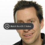 Cool Things in iOS 5 and the iOS 5 Video
