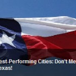 America's Best Performing Cities Top 3 – San Antonio, El Paso, Fort Collins CO