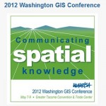 Registration now open – 2012 Washington GIS Conference #WAurisa