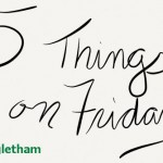 5 Things on Friday #10