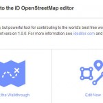Editing OpenStreetMap (OSM) Just Got Easy, Really Easy! Everything You Need to Know!