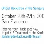 Developer Opportunity – The Samsung Developer Conference Hackathon:  Show us your best apps!