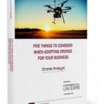 Commercial UAV Expo Releases Report on Key Considerations for Adopting Drones for Business