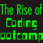 Infographic – The Rise of Coding Bootcamps