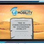 REVEALED: The 10 Commandments of Enterprise Mobility