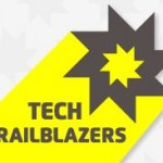 Industry Renowned Tech Startup Competition, the Tech Trailblazers Awards, Now Open for Entries #TTAwards