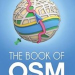 Hot off the Press! The Book of OSM, now available