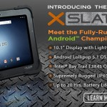 Xplore Unveils XSLATETM D10 Fully Rugged Tablet Powered by Android