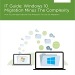 Tech Tip – The IT Guide to Windows 10 Migration