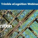 Trimble eCognition webinar: Automatically updating your vector GIS Data using Trimble eCognition