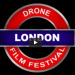 London to Host The First Dedicated Drone Film Festival in May