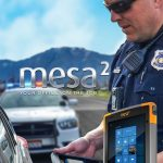 "Mesa 2™ Rugged Tablet Offers Law Enforcement Professionals a New Meaning of ""Tough"""