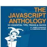 Dev Tip- The JavaScript Anthology: 101 Essential Tips, Tricks & Hacks