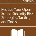 Reduce Your Open Source Security Risk