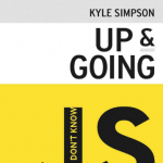Free eBook Tip - You Don't Know JS: Up & Going