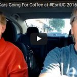 GeoGeeksinCars Going For Coffee at #EsriUC 2016 – Episode #16 with Kevin Corbley