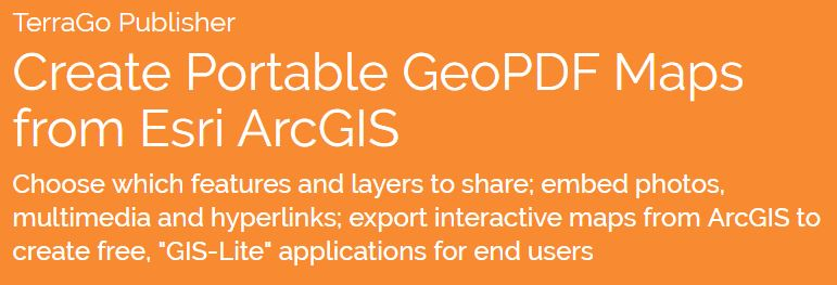 New Release of TerraGo GeoPDF Unlocks Geospatial Platforms for the