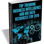 Essentials of Business Intelligence and Big Data