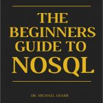 Week-end Dev Reading – the Beginners Guide to NoSQL