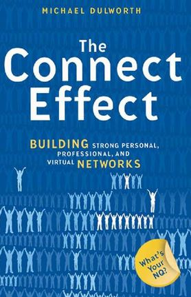 2017-02-05 09_36_11-The Connect Effect_ Building Strong Personal, Professional, and Virtual Networks