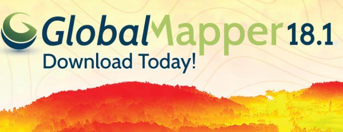 Global Mapper 18.1 Released