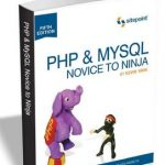 PHP & MySQL – Novice to Ninja – Free eBook