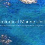 Esri Releases EMU Mobile App for Understanding of the Ocean Anywhere, Anytime