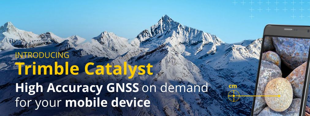 Webinar - Trimble Catalyst: High Accuracy Positioning on
