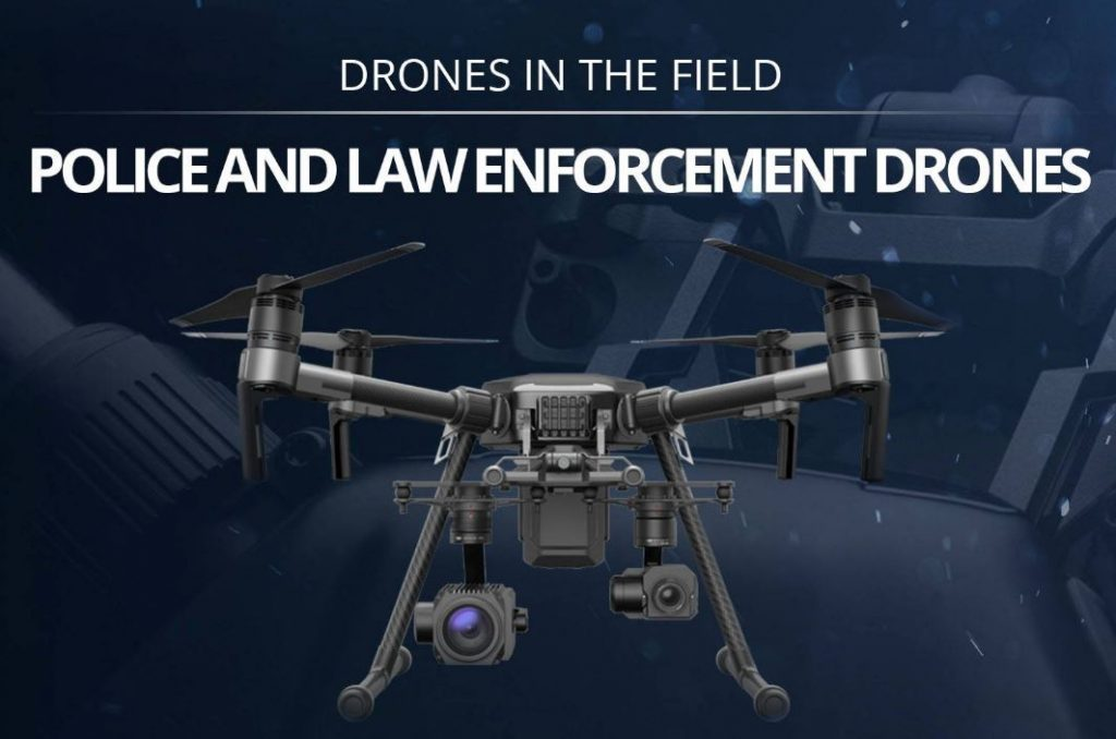 Police and Law Enforcement Drones: Drones In The Field Infographic