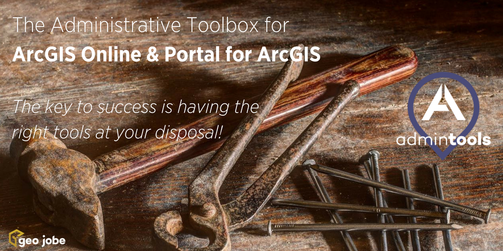 Admin Tools for ArcGIS Online V 1.0.14