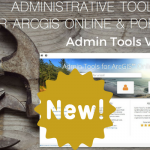 GEO Jobe Announces Release of Admin tools for ArcGIS Online V 1.1 in the ArcGIS Marketplace