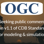 OGC seeks public comment on version 1.1 of CDB standard