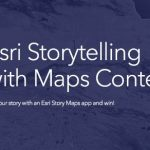 Esri Announces 2018 Storytelling with Maps Contest
