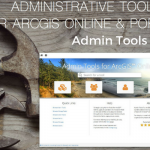 GEO Jobe Announces Release of Admin Tools for ArcGIS Online V 1.2 in the ArcGIS Marketplace