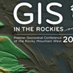 There's still Time to Register for GIS in the Rockies