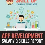 App Development – Salary & Skills Report