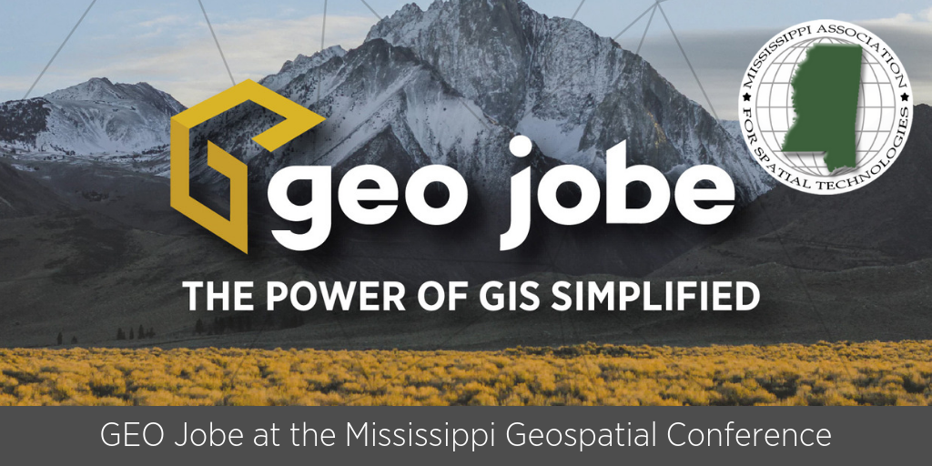Meet the GEO Jobe team at the Mississippi Geospatial Conference!