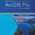 Esri Publishes Switching to ArcGIS Pro from ArcMap