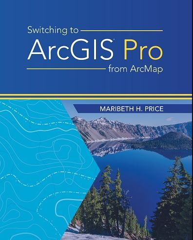 Esri Publishes Switching to ArcGIS Pro from ArcMap - GISuser com