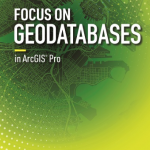 Esri Releases Book Detailing Geodatabase Creation and Management