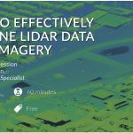 How to Effectively Combine LiDAR Data with Imagery
