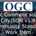 OGC considering CityJSON as community standard; seeks public comment for new Work Item