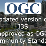 New version of 3D streaming community standard, I3S, adopted and published by OGC