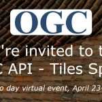 OGC and Ordnance Survey Invite Developers to the OGC API – Tiles Sprint