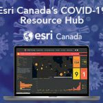Esri Canada – Five Steps to Understanding the COVID-19 Impact on Your Organization