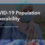 Esri and United Nations Create COVID-19 Population Vulnerability Dashboard