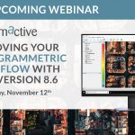 Webinar – Improving your Photogrammetric Workflow with New Version 8.6