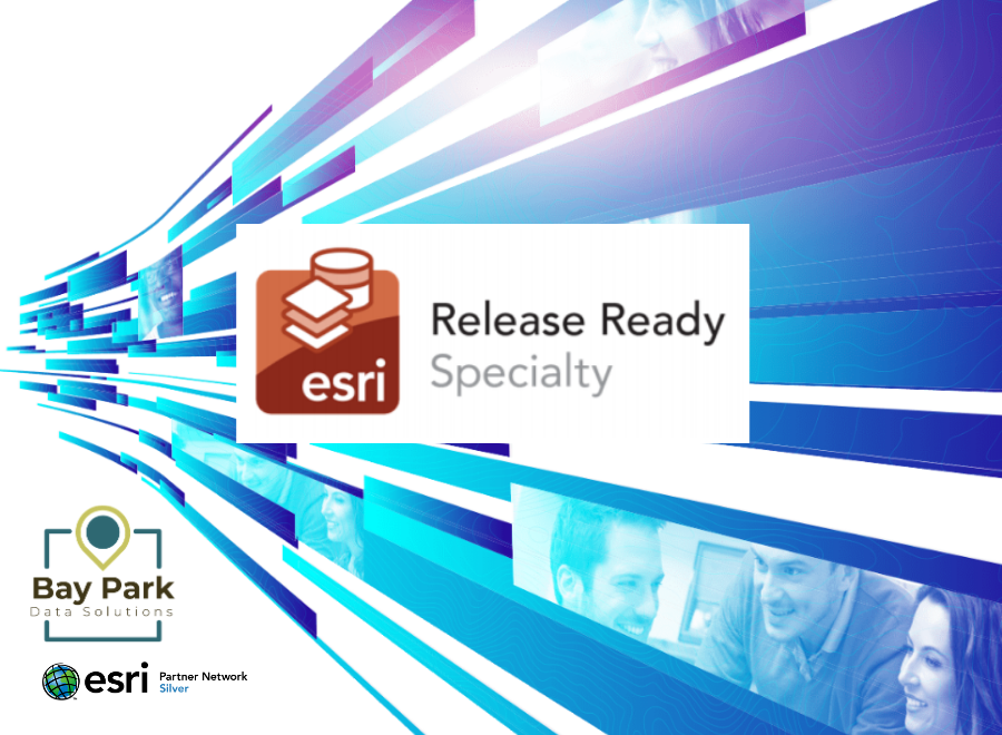 Bay Park DS, Awarded the Esri Release Ready Specialty Designation