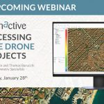 Webinar – Processing Large Drone Projects Webinar